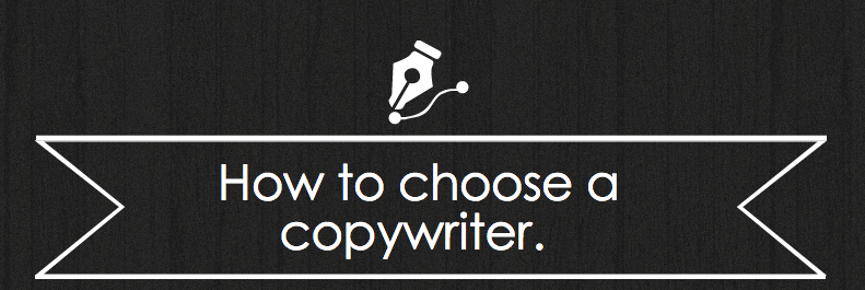 How to choose a good copywriter